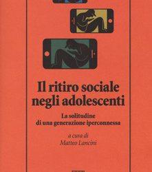 Il ritiro sociale negli adolescenti. La solitudine di una generazione iperconnessa