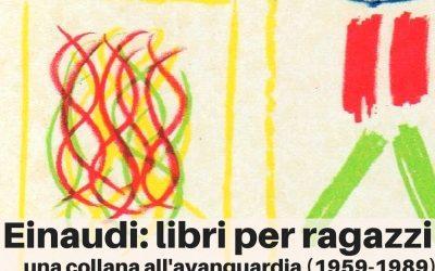 EINAUDI: LIBRI PER RAGAZZI  Una collana all'avanguardia (1959-1989)