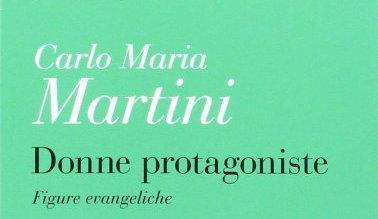 Donne protagoniste. Figure evangeliche, Ancora, Milano 2016