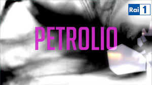 Petrolio 18.05.2017 Rai1