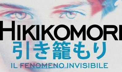 Hikikomori, il fenomeno invisibile
