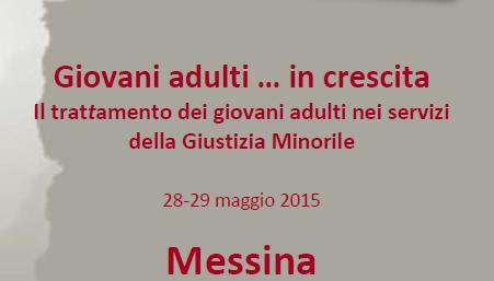 Giovani adulti…in crescita 29/05/2015