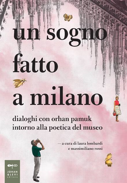 A Dream Made in Milan (Orhan Pamuk; in Italian)