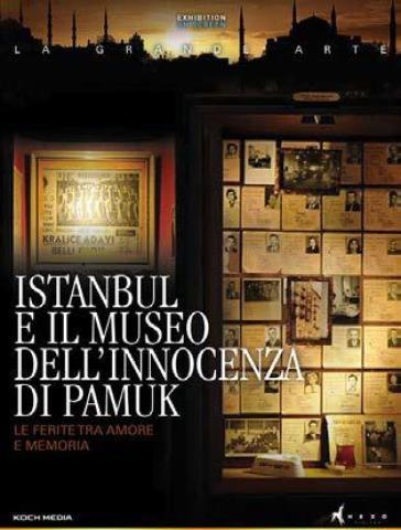 Film: Istanbul and Pamuk's Museum of Innocence, April 21, 2:30 PM