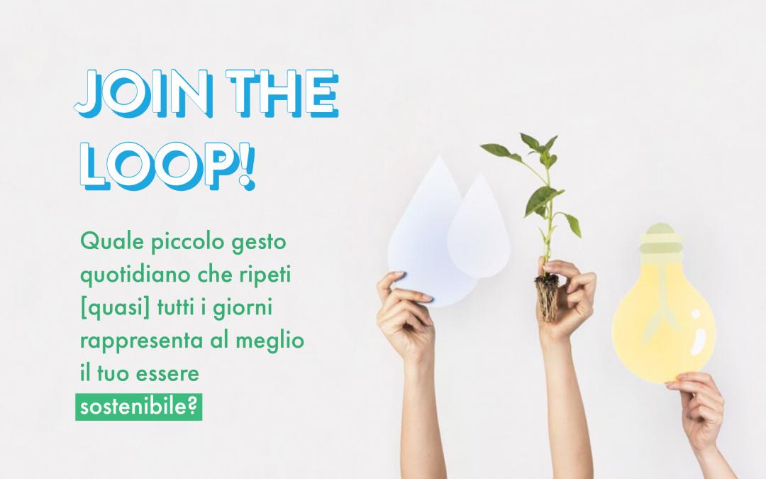 Join The Loop: mostra il tuo essere green e partecipa a un evento esclusivo WAMI
